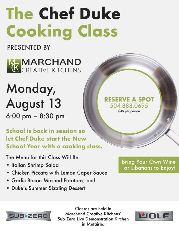 August Chef Duke Cooking Class at Marchand Creative Kitchens