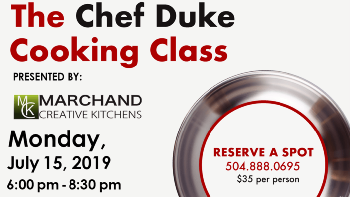 July 15 Chef Duke Cooking Class   Marchand Creative Kitchens
